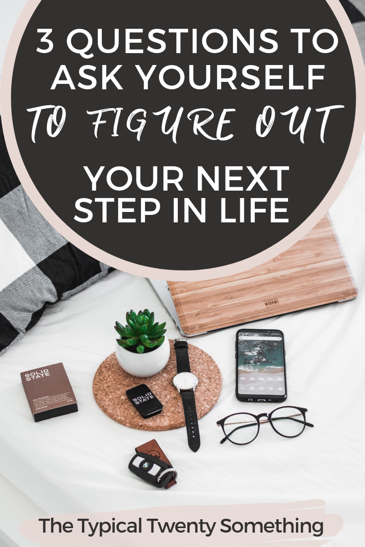 Feeling stuck or lost in life? Here are three questions to ask yourself when figuring out what to do with your life and your next step. Figure Out Your Next Step, Get Unstuck, Find Your Purpose
