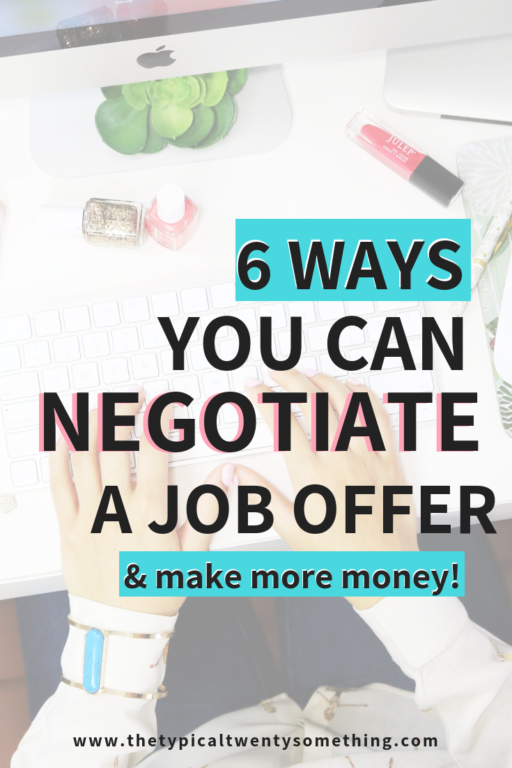 6 Ways To Negotiate Salary During A Job Interview, negotiating salary for women, negotiating new job, article on negotiating salary, career advice, making money, how to negotiate a job offer, getting a job offer, career, boss babe, salary