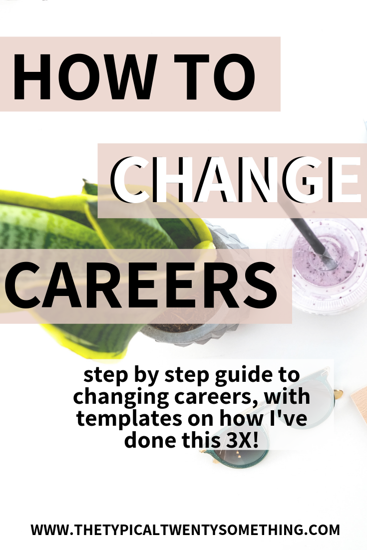How To Change Careers by The Typical Twenty Something