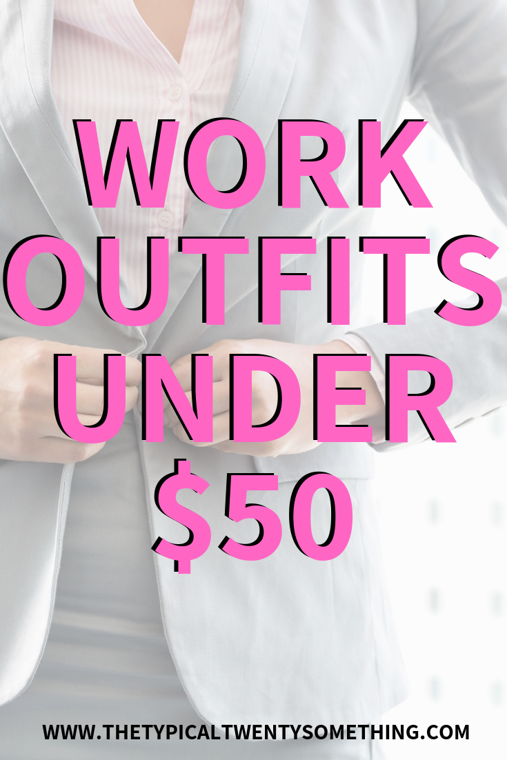 Work Outfits Under $50
