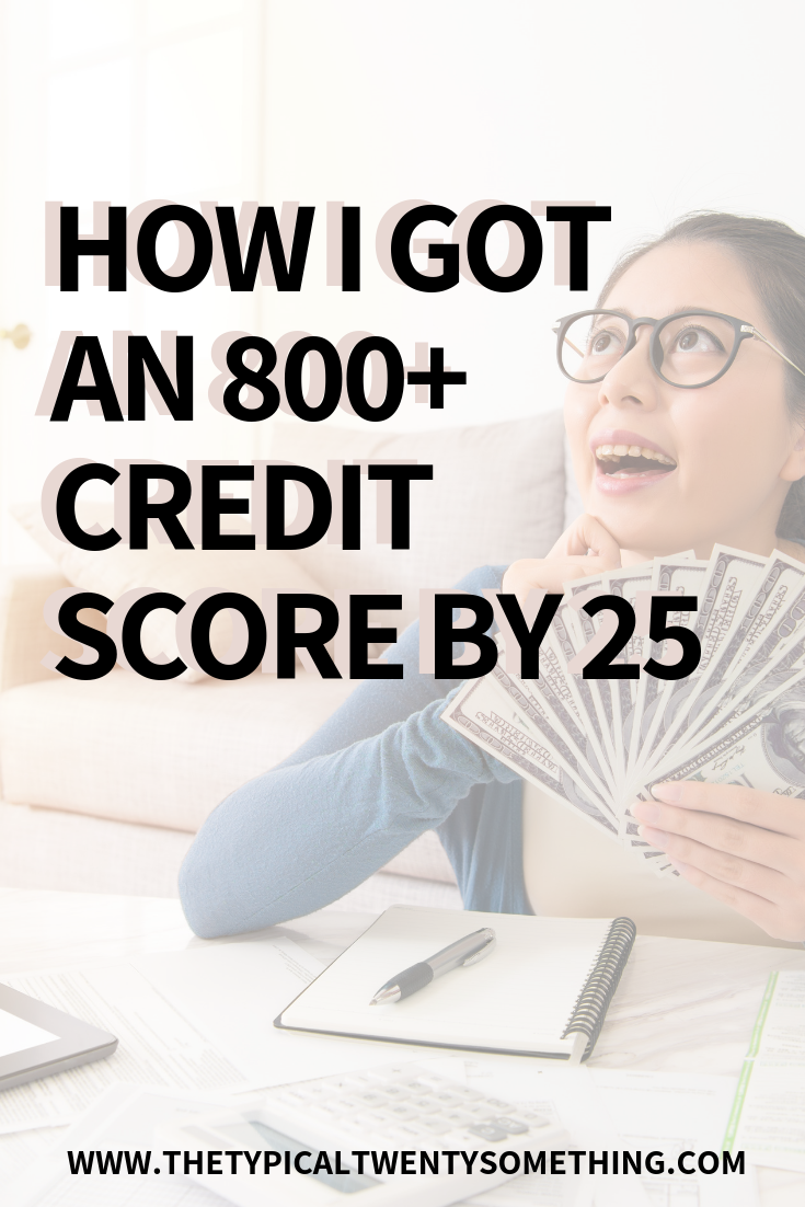 5 Things I Did In My Twenties To Get An 800 Credit Score