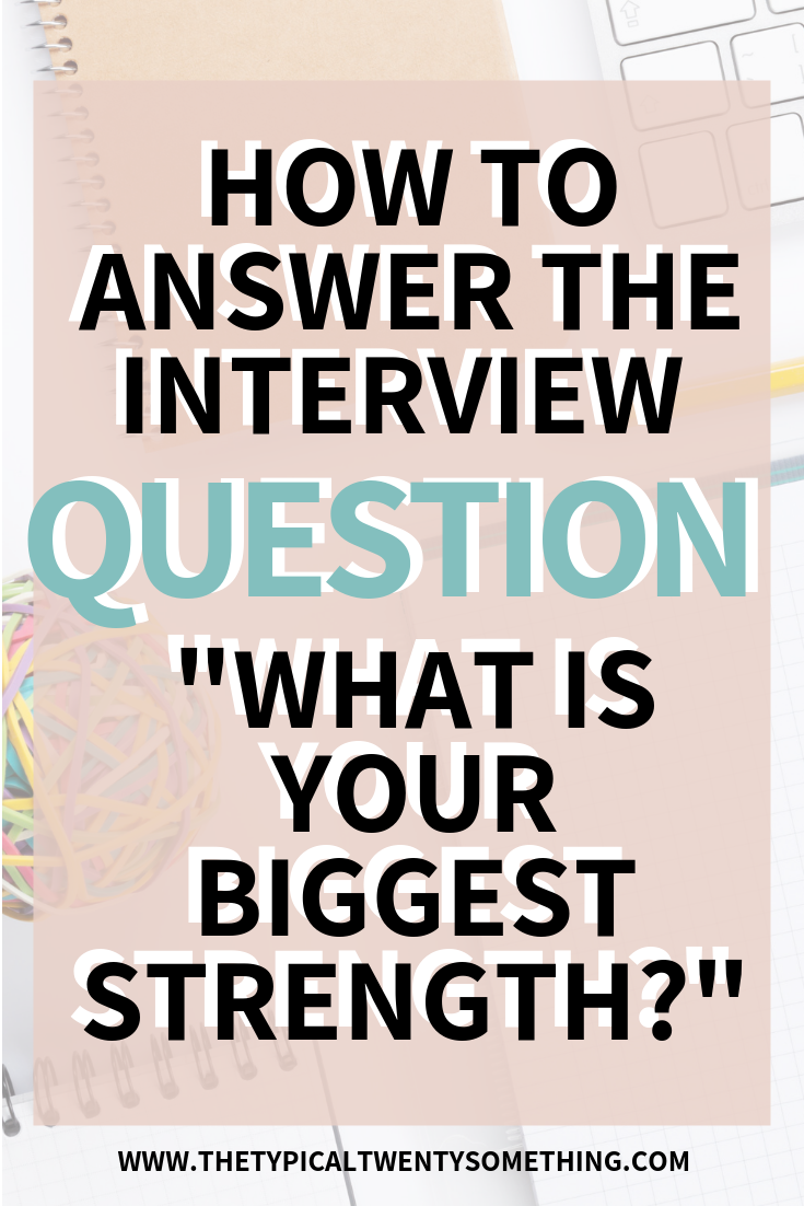 "How To Answer, ""What Is Your Biggest Strength"" During A Job Interview! job interview questions, what is your biggest strength, biggest weakness, how to interview for a job, job interview tips for women, job interview tips for teens, how to interview well, management interview questions, answer to interview questions"