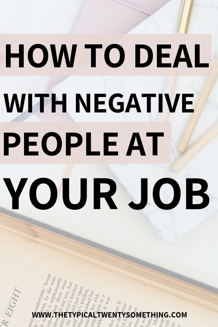 how to Deal With Someone Negative At Work