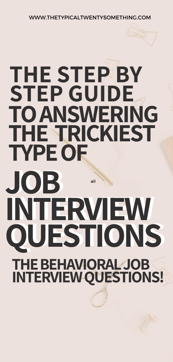 Job interviewing is tough, do you want to learn how to interview? If you have a job interview coming up, you must learn how to answer behavioral interview questions. They are a tough type of job interview question, but with the STAR formula, you can learn how to answer them. This post includes behavioral interview questions examples, behavioral interview questions and answers, common behavioral interview questions, and how to answer job interview questions. interview questions, office job, interview, how to interview, stressful job, job, career, job interview tips, job interview questions