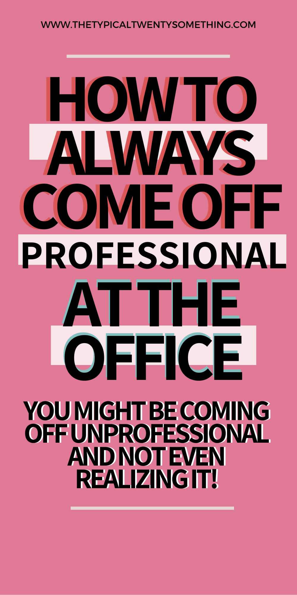 Uh oh! You may be doing these 10 unprofessional habits at your office and not even realize it. If you want your dream job (are you an ambitious girl boss?!) and are a young professional, make sure you are not doing these things at the office. Stop doing these 10 unprofessional habits immediately! Dream job, career advice for women, what to do career advice, work tips, job ideas for women, unprofessional